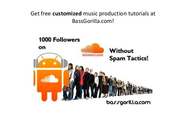 Get free customized music production tutorials at BassGorilla.com!