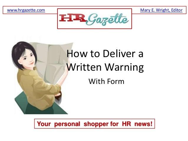 www.hrgazette.com                          Mary E. Wright, Editor                     How to Deliver a                    ...