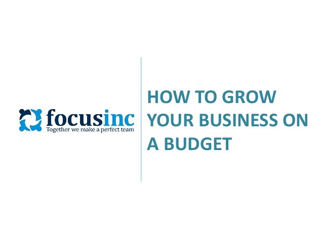How to Grow Your Business on a Budget