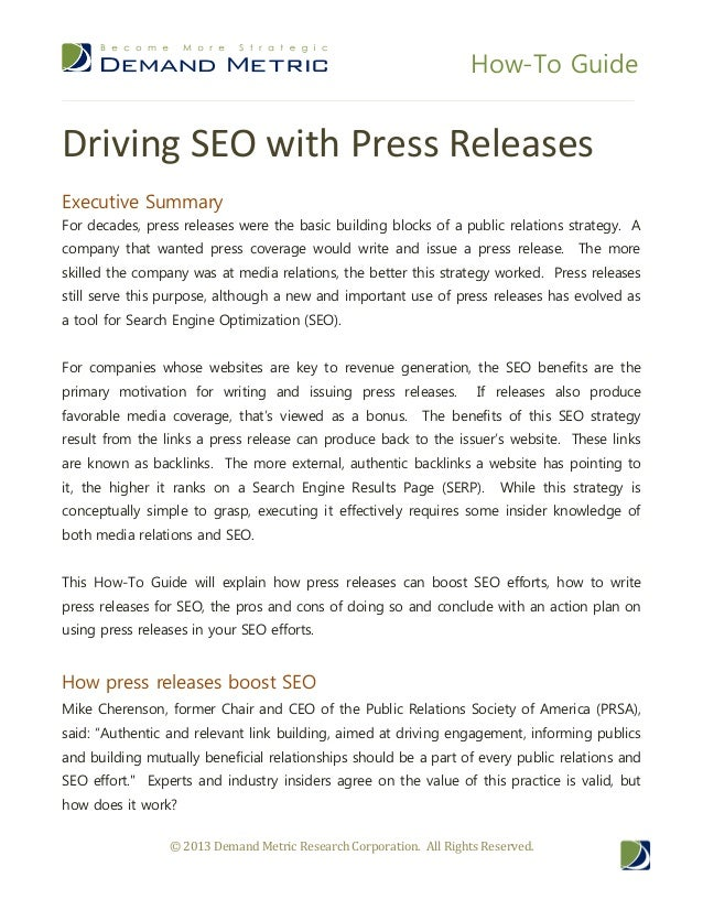 How-To Guide © 2013 Demand Metric Research Corporation. All Rights Reserved. Driving SEO with Press Releases Executive Sum...