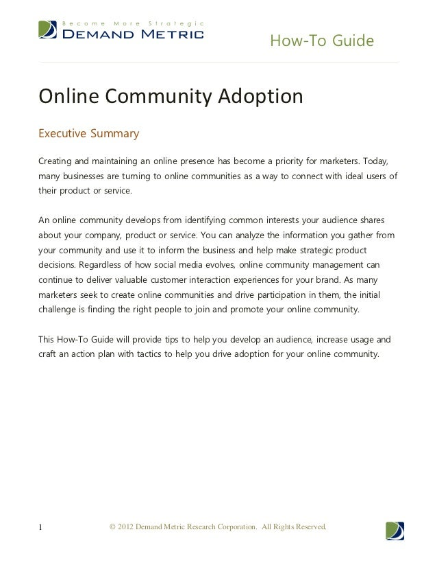 How-To GuideOnline Community AdoptionExecutive SummaryCreating and maintaining an online presence has become a priority fo...
