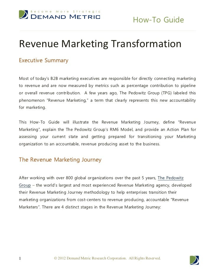How-To GuideRevenue Marketing TransformationExecutive SummaryMost of today's B2B marketing executives are responsible for ...