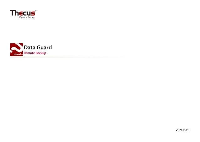 Expert in Storage     Data Guard     Remote Backup                     v1.201301