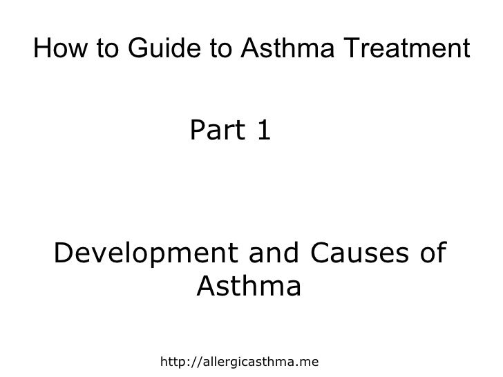 How to guide to asthma treatment part 1