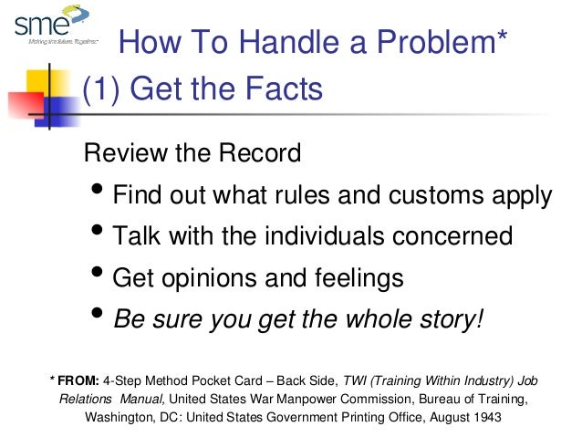 How to handle a problem