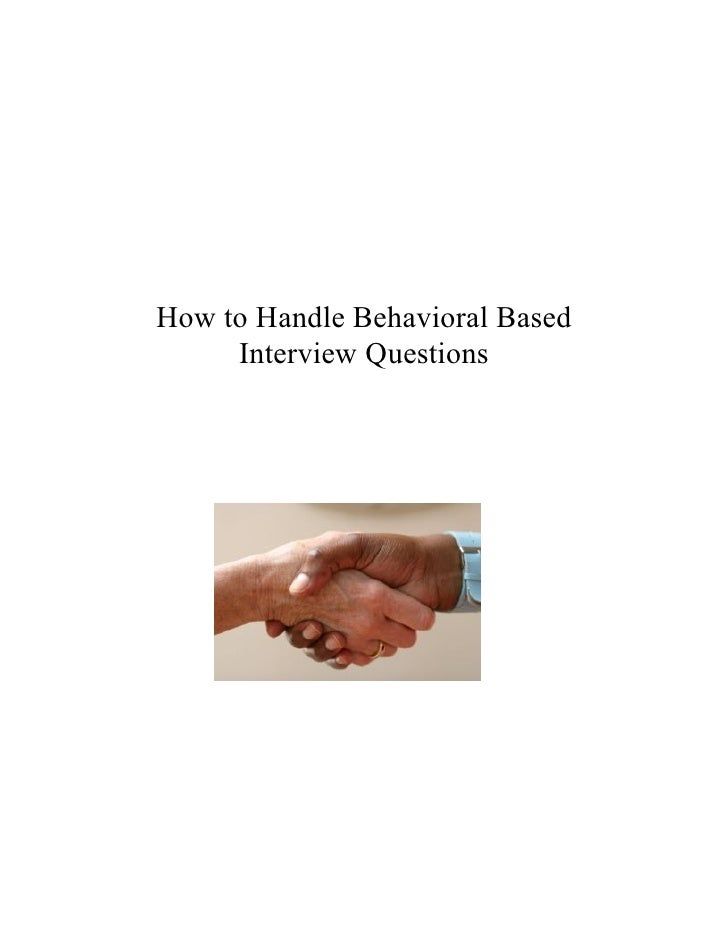 how to handle behavioral based interview questions