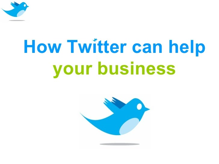 How Twitter can help  your business