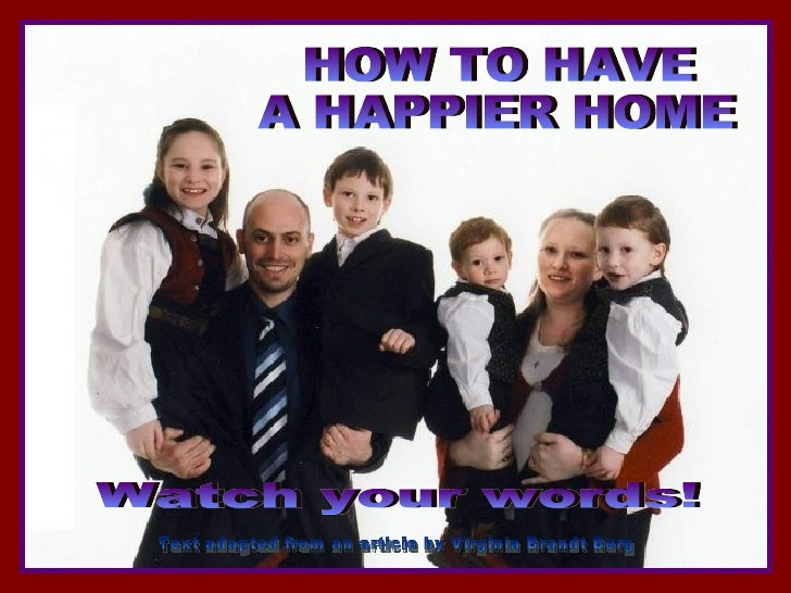How To Have A Happier Home