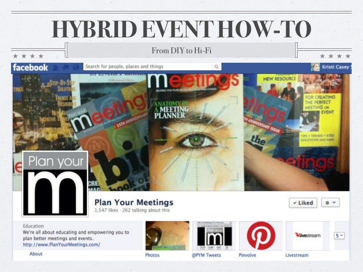 HYBRID EVENT HOW-TO       From DIY to Hi-Fi                           @PYMLive #yaypym