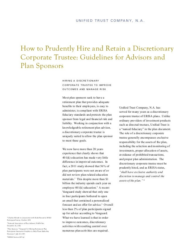 Unified Trust Company, N.A.  How to Prudently Hire and Retain a Discretionary Corporate Trustee: Guidelines for Advisors a...