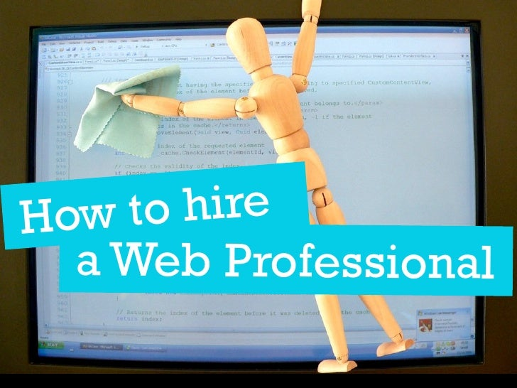 H ow to hire   a Web Professional