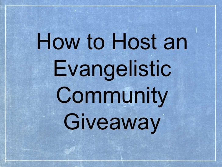How to Host an Evangelistic  Community   Giveaway