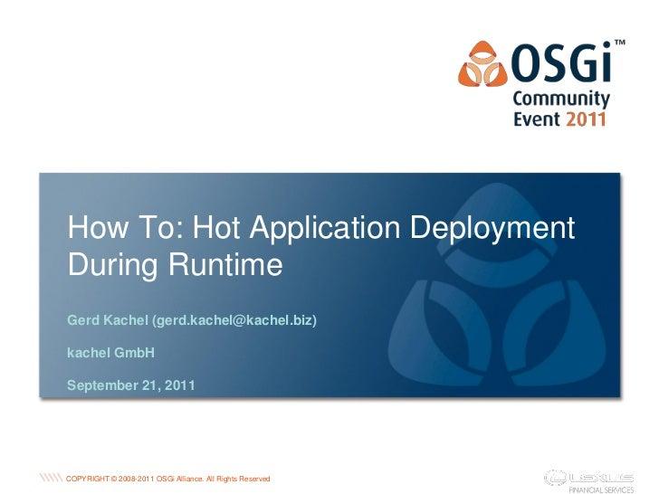 How to: Hot application deployment during runtime - Gerd Kachel