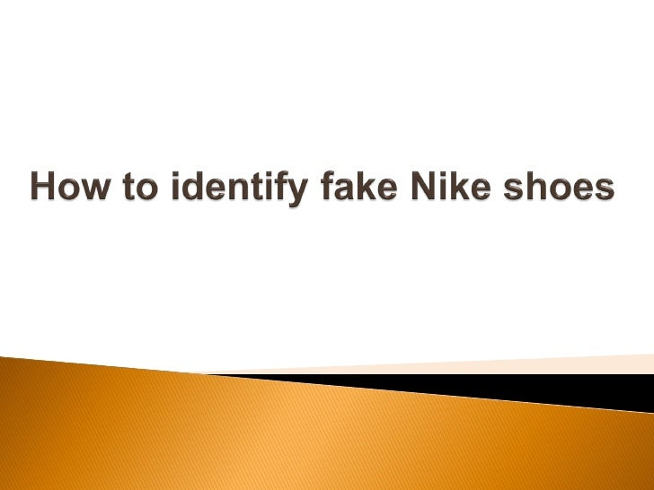 How to identify fake Nike sports shoes