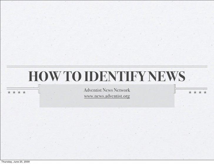 How To Identify News