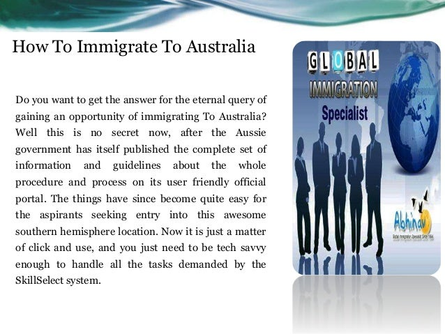 How To Immigrate To Australia Do you want to get the answer for the eternal query of gaining an opportunity of immigrating...