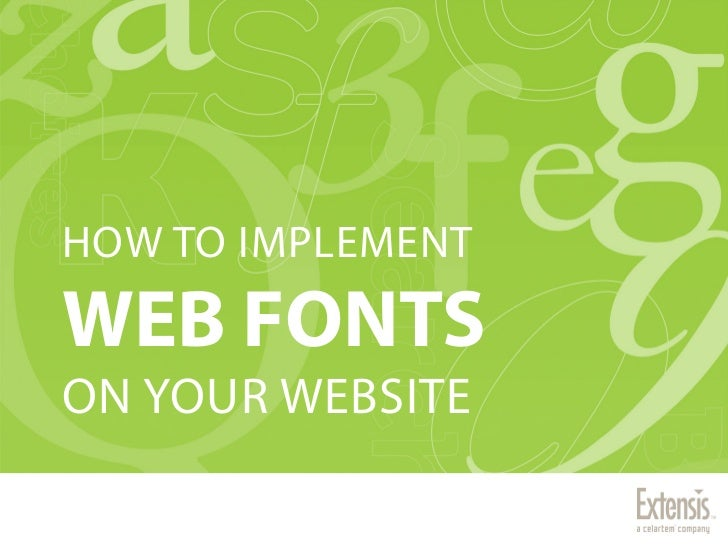 Implementing Web Fonts on your Website