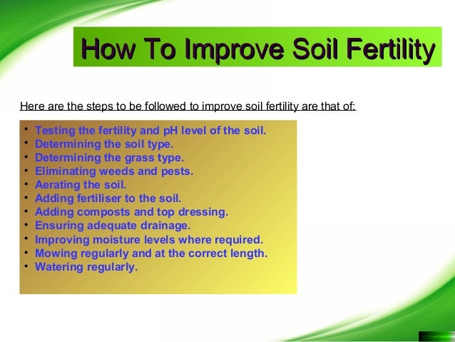 How to improve fertility of soil for Soil as a resource introduction