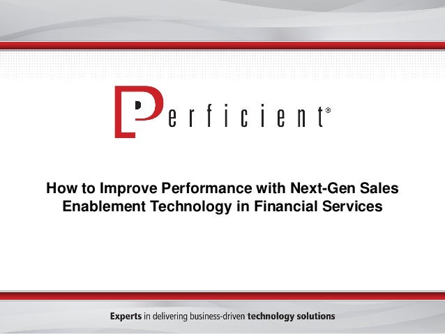 How to Improve Performance with Next-Gen Sales Enablement Technology in Financial Services