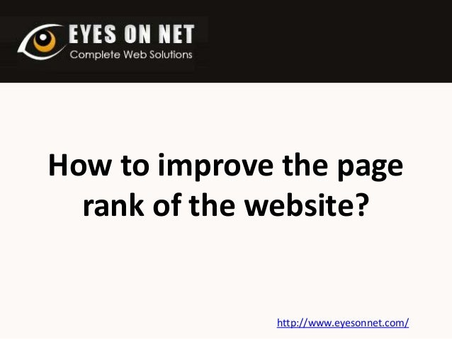 How to improve the page rank of the website?  http://www.eyesonnet.com/