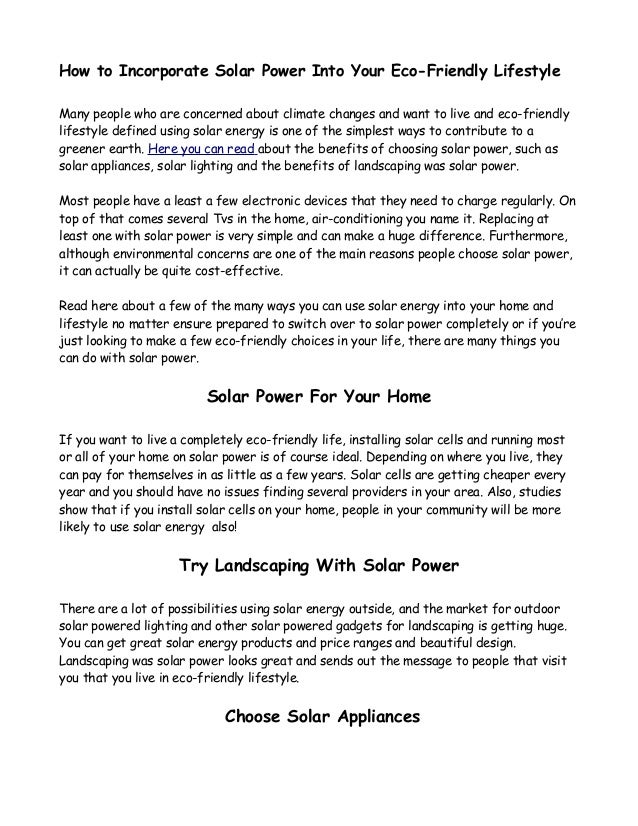 How to Incorporate Solar Power Into Your Eco-Friendly Lifestyle Many people who are concerned about climate changes and wa...