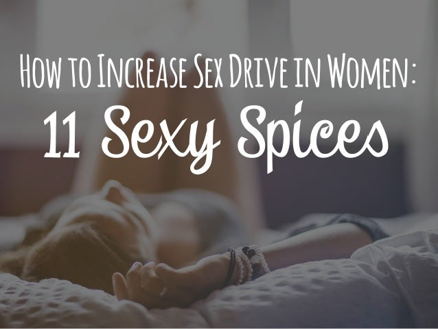 how to improve sex drive woman