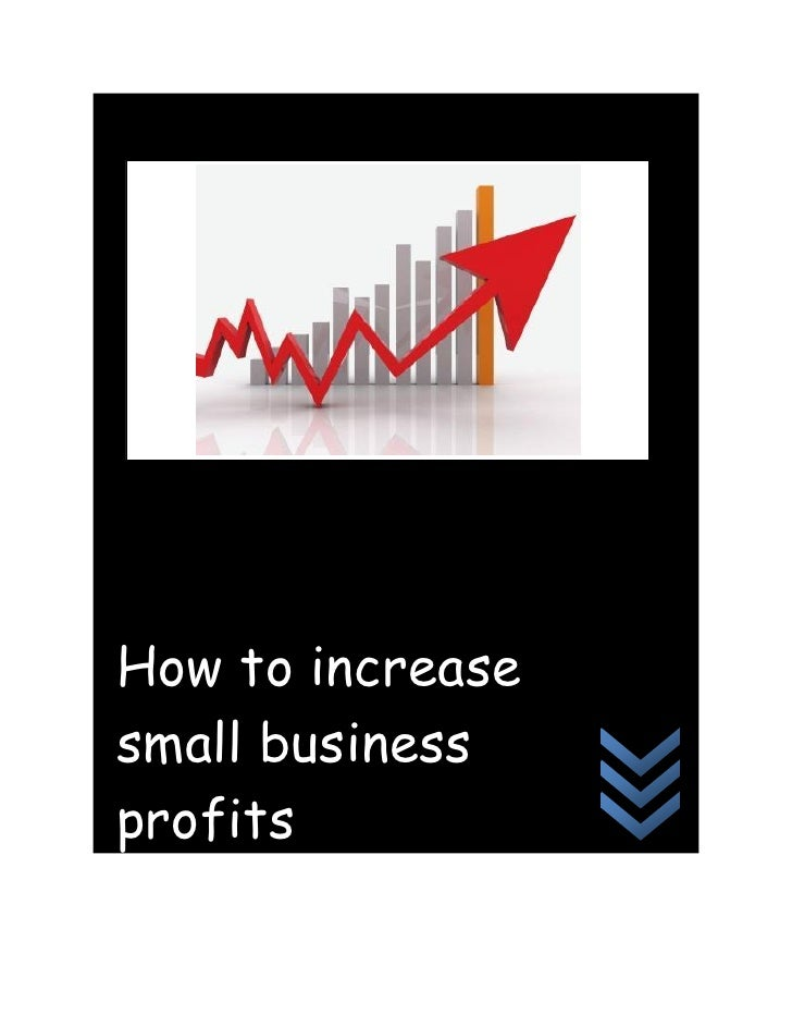 How to increasesmall businessprofits