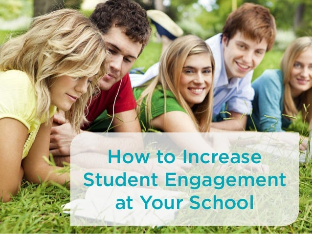How to Increase Student Engagement at Your School