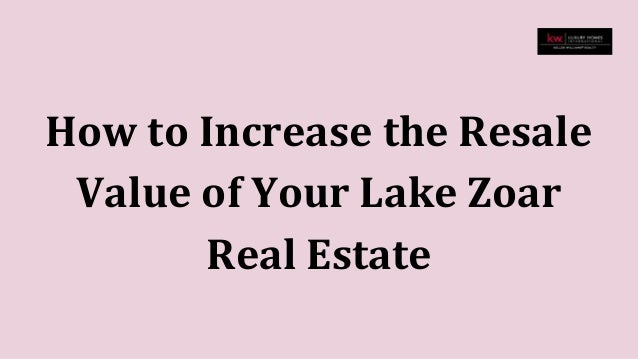 How to increase the resale value of your lake zoar real estate for How to increase home value