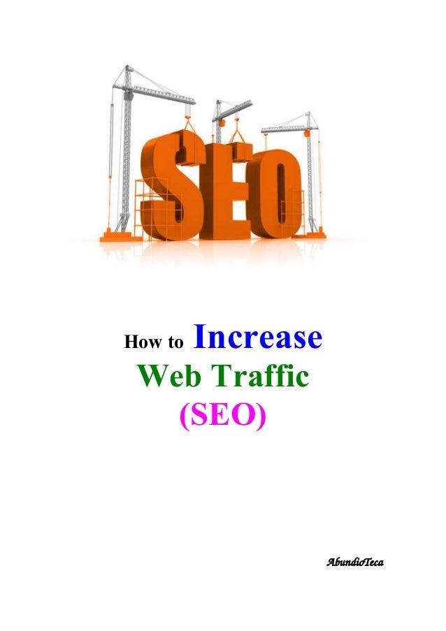How to Increase Web Traffic (SEO) AbundioTeca