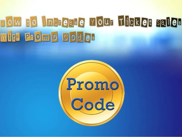 How to increase your ticket sales with promo codes