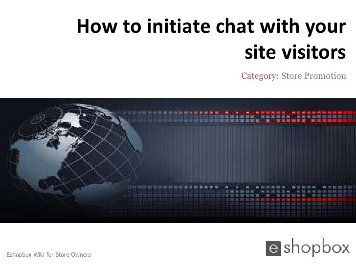 How to initiate chat with your store visitors