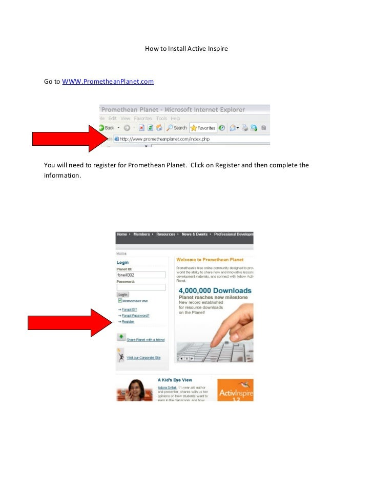 How to Install Active Inspire    Go to WWW.PrometheanPlanet.com     You will need to register for Promethean Planet. Click...
