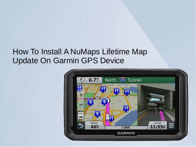 How To Install A NuMaps Lifetime Map Update On Garmin GPS ...
