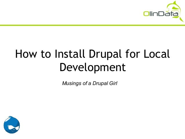 How to Install Drupal 101 (for Local Development) - Musings of a Drupal Girl