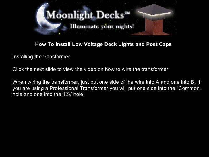 How To Install Low Voltage Deck Lights Wiring The Transformer