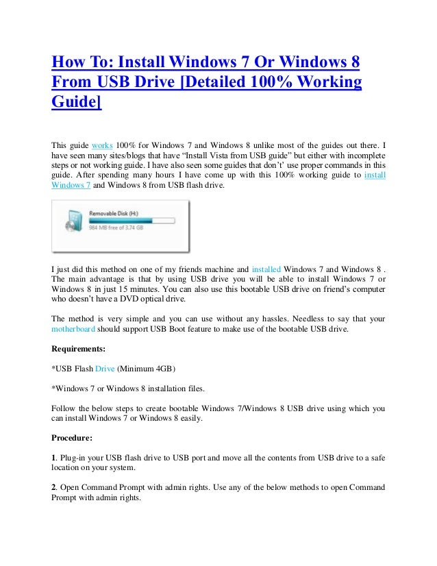How To: Install Windows 7 Or Windows 8From USB Drive [Detailed 100% WorkingGuide]This guide works 100% for Windows 7 and W...