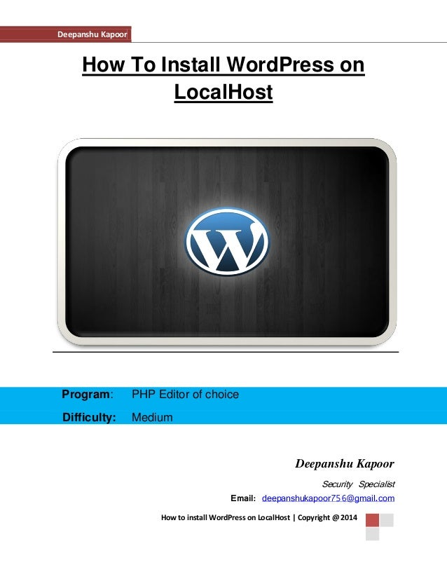 Deepanshu Kapoor Hacker Deepanshu Kapoor www.deepanshukapoor.blogspot.in security specialist How to install WordPress on L...