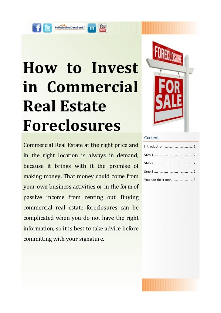 How to Investin CommercialReal EstateForeclosures                                                   ContentsCommercial Rea...