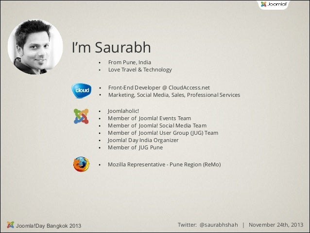 I'm Saurabh ● ●  ● ●  From Pune, India Love Travel & Technology Front-End Developer @ CloudAccess.net Marketing, Social Me...