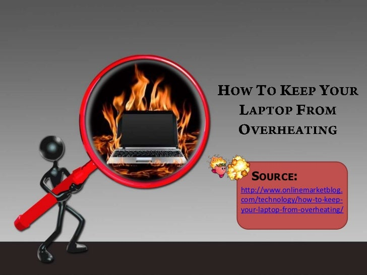 How to keep your laptop from overheating