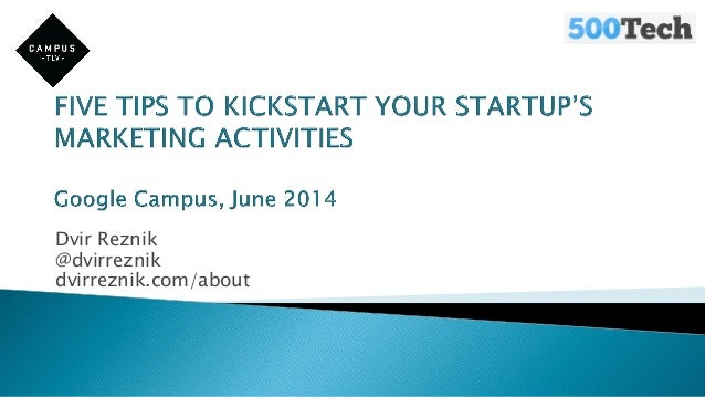 Marketing & PR for Startups @ Google Campus - Tips and Best Practices
