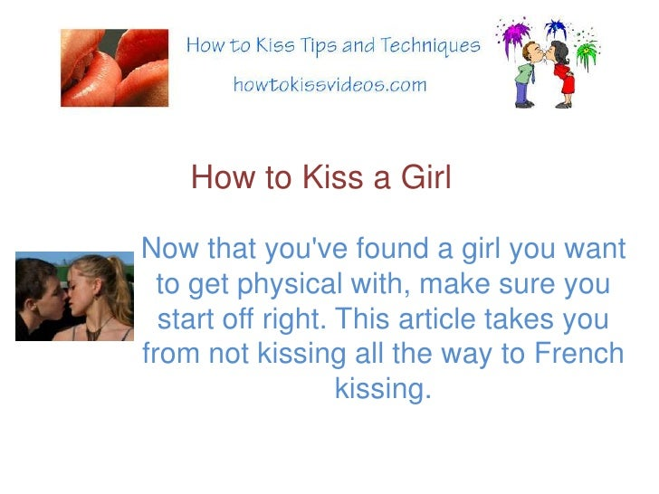 how to get a girl to want to kiss you