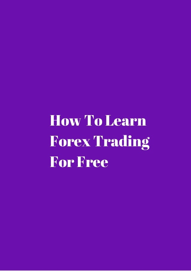 I want to learn to trade forex