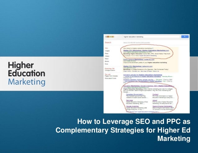 How to leverage seo and ppc as complementary strategies for higher ed marketing