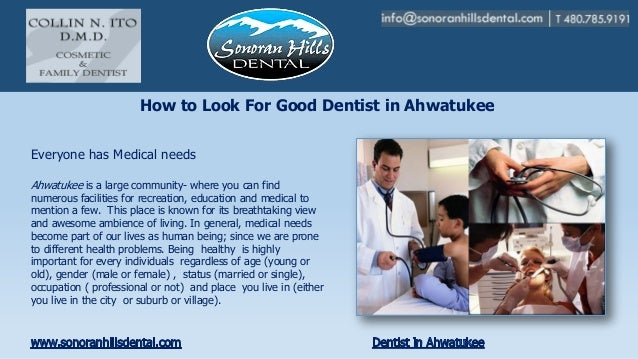 How to look for good dentist in ahwatukee
