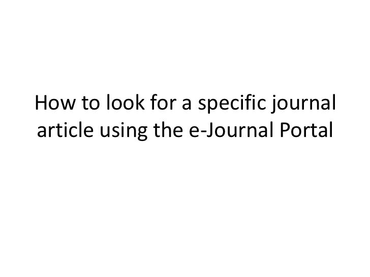 How to look for a specific journalarticle using the e-Journal Portal