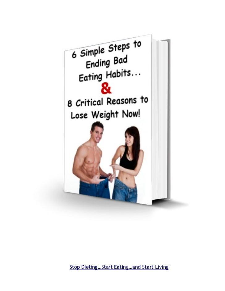 Stop Dieting…Start Eating…and Start Living