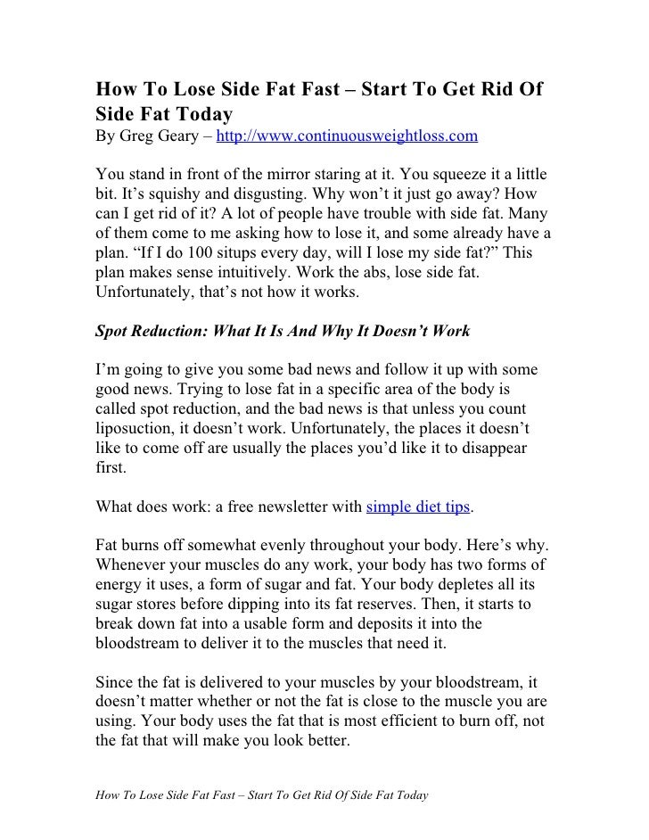 How To Lose Side Fat Fast – Start To Get Rid Of Side Fat Today By Greg Geary – http://www.continuousweightloss.com  You st...