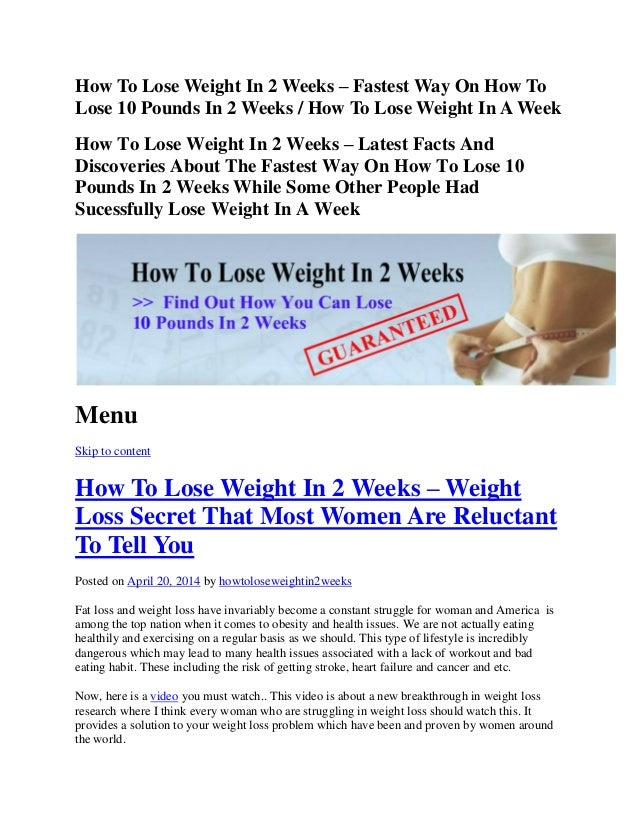 How To Lose Weight In 2 Weeks – Fastest Way On How To Lose 10 Pounds In 2 Weeks / How To Lose Weight In A Week How To Lose...